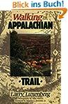 Walking the Appalachian Trail (Offici...