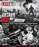 LIFE The Vietnam Wars: The Battles Ab...