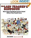 The Lazy Teacher's Handbook: How your...