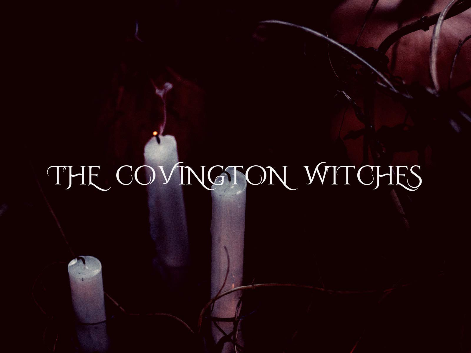 The Covington Witches