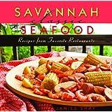 Savannah Classic Seafood (Classic Recipes Series)