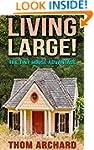 Tiny House: Advantage - Living Large!...