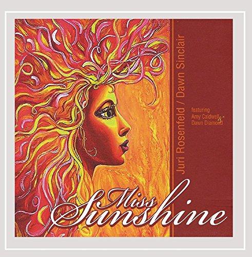 Juri Rosenfeld/Dawn Sinclair - Miss Sunshine