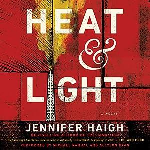 Heat and Light Audiobook