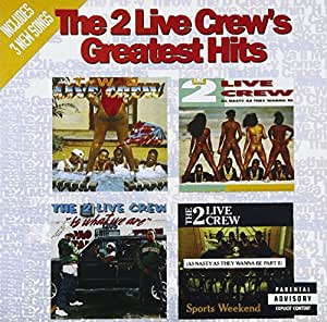 Two Live Crew - Greatest Hits