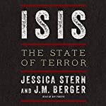 ISIS: The State of Terror | Jessica Stern,J. M. Berger