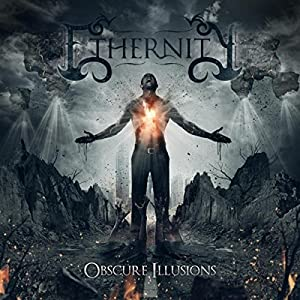 Ethernity - Obscure Illusions (2015)