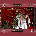 13 Tales of Sonic Horror, Volume 3 Audiobook by Edgar Allan Poe, H. P. Lovecraft, K. Anderson Yancy Narrated by Sandy J. Hotchkiss, Kevin Yancy, Heather Wood, Don Hohman, Thomas P. Haine, Gary Zupkas, K. Anderson Yancy