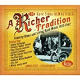 Richer Tradition Country Blues & String Band ~ Richer Tradition...