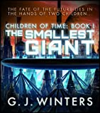 The Smallest Giant (Children of Time 1)