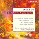 Delius: Walk To the Paradise Garden (The) / Dance Rhapsodies Nos. 1 and 2 / North Country Sketches