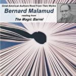 Great American Authors Read From Their Works, Volume 2: Bernard Malamud reading from 'The Mourners' from The Magic Barrrel |  Calliope Author Readings,Bernard Malamud