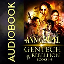 GenTech Rebellion (5 Book Series) Audiobook by Ann Gimpel Narrated by Gregory Salinas