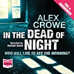 In the Dead of Night | Alex Crowe