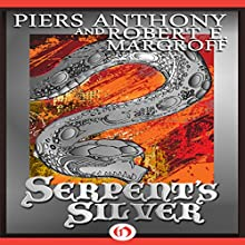 Serpent's Silver (       UNABRIDGED) by Piers Anthony, Robert E. Margroff Narrated by Bernard Setaro Clark