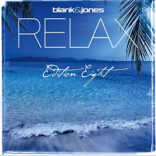 Blank And Jones-Relax Edition Eight-2CD-2014-VOiCE Download