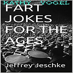 Fart Jokes for the Ages Audiobook