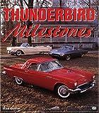 Thunderbird Milestones (Enthusiast Color)
