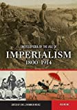 img - for Encyclopedia of the Age of Imperialism, 1800-1914: Volume 1, A-K book / textbook / text book
