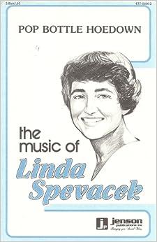 Pop Bottle Hoedown (2-Part) (437-16012): Linda Steen Spevacek: Amazon