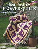 Fast, Fusible Flower Quilts