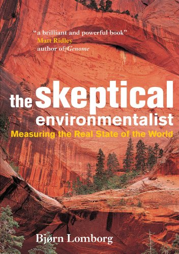 The Skeptical Environmentalist: Measuring the Real State of the World: Bjørn Lomborg: 9780521010689: Amazon.com: Books