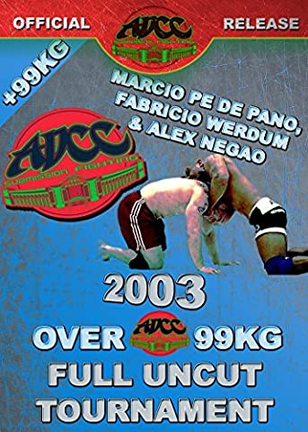 ADCC 2003 Over 99kg Tournament