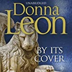 By Its Cover: Commissario Brunetti, Book 23 (       UNABRIDGED) by Donna Leon Narrated by David Rintoul