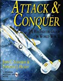 img - for Attack & Conquer: The 8th Fighter Group in World War II (Schiffer Military History) book / textbook / text book