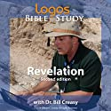 Revelation Lecture by Dr. Bill Creasy Narrated by Dr. Bill Creasy