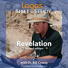 Revelation  by Dr. Bill Creasy Narrated by Dr. Bill Creasy