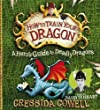 A Hero's Guide to Deadly Dragons (How to Train Your Dragon) by Cowell, Cressida on 06/10/2011 unknown edition