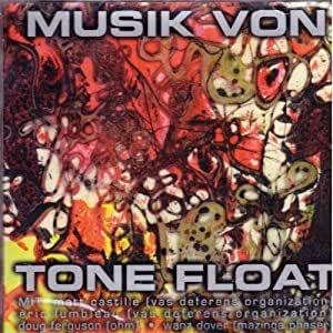 Musik Von Tone Float [UK Import]