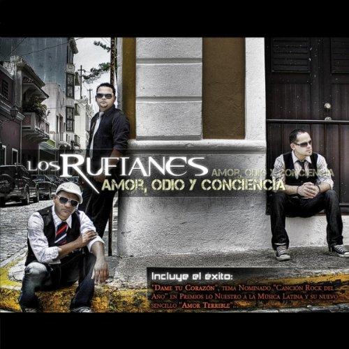Los Rufianes - Amor, Odio y Conciencia (2010)
