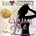 Claim Me: Brie's Submission, Book 9 Audiobook by Red Phoenix Narrated by Pippa Jayne
