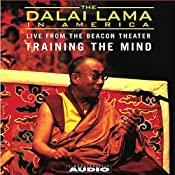 The Dalai Lama in America: Training the Mind | [His Holiness the Dalai Lama]