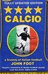 Calcio A History Of Italian Football