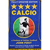Calcio: A History of Italian Footballby John Foot