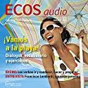 ECOS audio - Vamos a la playa. 8/2013: Spanisch lernen Audio - Geh'n wir an den Strand Hörbuch von  div. Gesprochen von:  div.