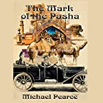 The Mark of the Pasha: A Mamur Zapt Mystery | Michael Pearce