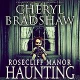 Rosecliff Manor Haunting: Addison Lockhart, Book 2