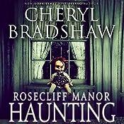 Rosecliff Manor Haunting: Addison Lockhart, Book 2 | Cheryl Bradshaw