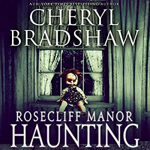 Rosecliff Manor Haunting Audiobook