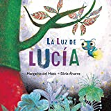 img - for La luz de Luc a (Spanish Edition) book / textbook / text book
