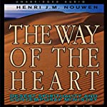 The Way of the Heart: Desert Spirituality and Contemporary Ministry | Henri Nouwen