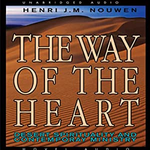 The Way of the Heart Hörbuch