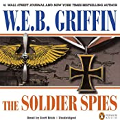 The Soldier Spies: A Men at War Novel, Book 3 | W. E. B. Griffin
