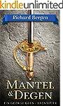 Mantel & Degen: Historischer Roman (D...