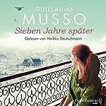 Sieben Jahre später   Guillaume Musso