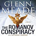 The Romanov Conspiracy: A Thriller Audiobook by Glenn Meade Narrated by Kate Reading